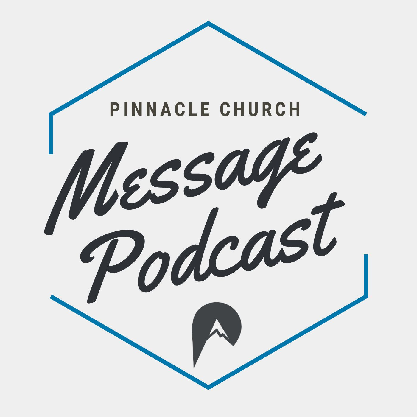 Pinnacle Church Sunday Message
